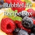 Join The BubbleLife Recipe Box